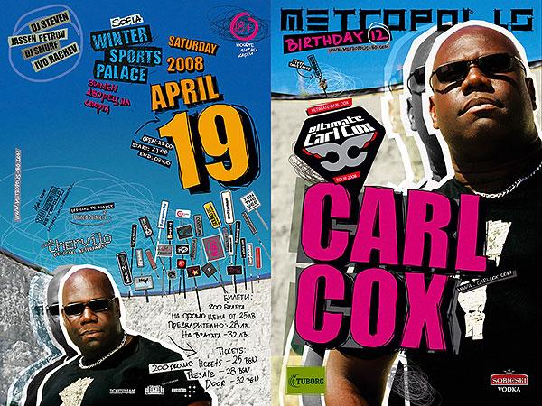 Carl Cox @ Metropolis - 19.04.2008