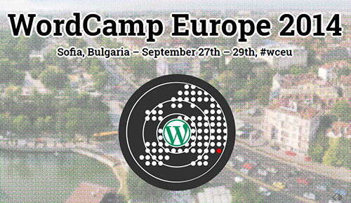 WordCamp Europe 2014 - Sofia